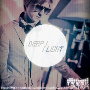DEEP LIGHT на Мегаполис
